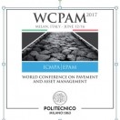 WCPAM 2017, WORLD CONFERENCE ON PAVEMENT AND ASSET MANAGEMENT Milan, Italy – June 12/16, 2017