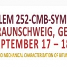 RILEM 252-CMB Symposium on Chemo-mechanical characterization of Bituminous Materials